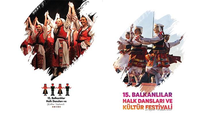 Balkanlılar Halk Dansları ve Kültür Etkinlikleri Sergilenecek